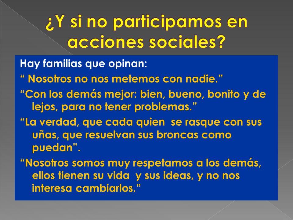 ¿Y si no participamos en acciones sociales