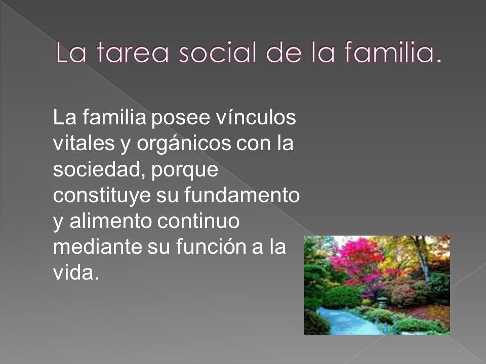 La tarea social de la familia.