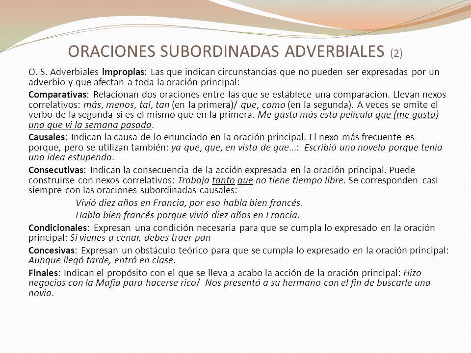 ORACIONES SUBORDINADAS ADVERBIALES (2)