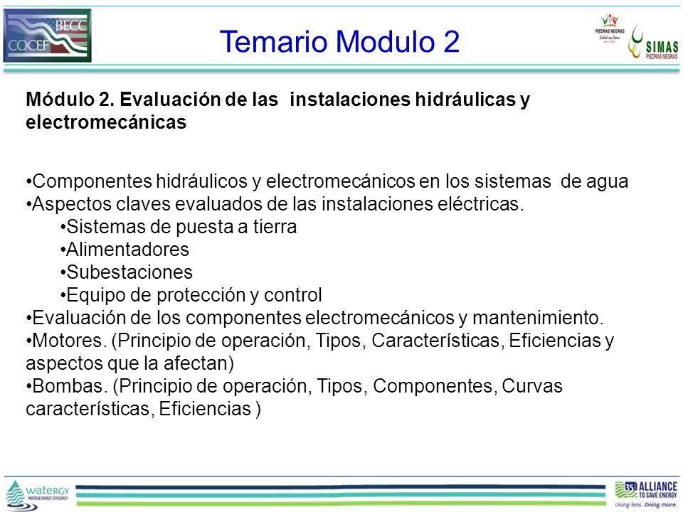 Temario Modulo 2 Módulo 2. Evaluación de las instalaciones hidráulicas y electromecánicas.