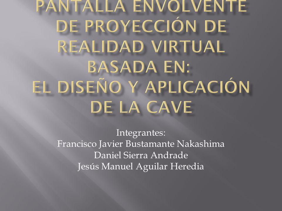 Pantalla envolvente de proyección de realidad virtual basada en: El Diseño y Aplicación de la CAVE
