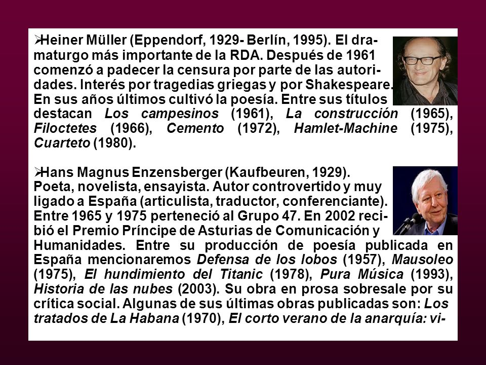 Heiner Müller (Eppendorf, 1929- Berlín, 1995). El dra-