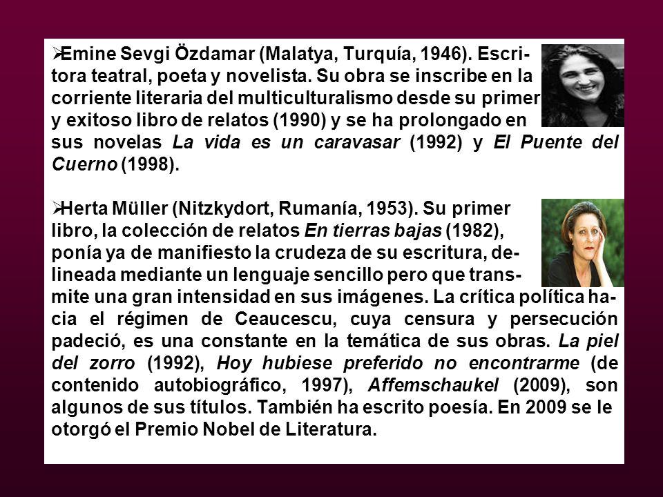 Emine Sevgi Özdamar (Malatya, Turquía, 1946). Escri-