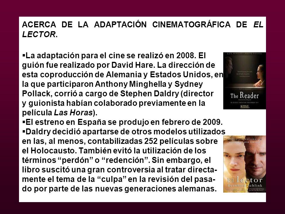 ACERCA DE LA ADAPTACIÓN CINEMATOGRÁFICA DE EL LECTOR.
