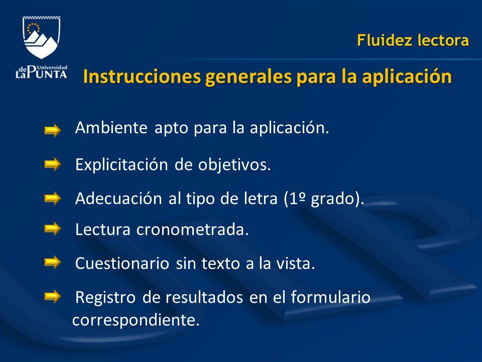 Instrucciones generales para la aplicación