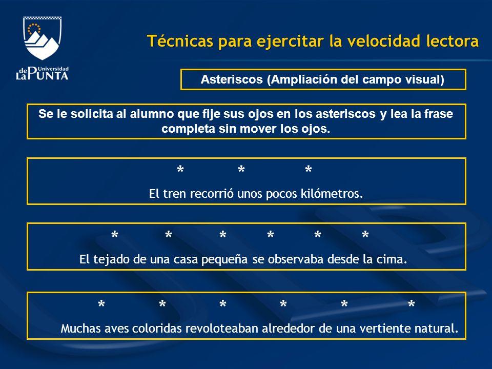 Asteriscos (Ampliación del campo visual)