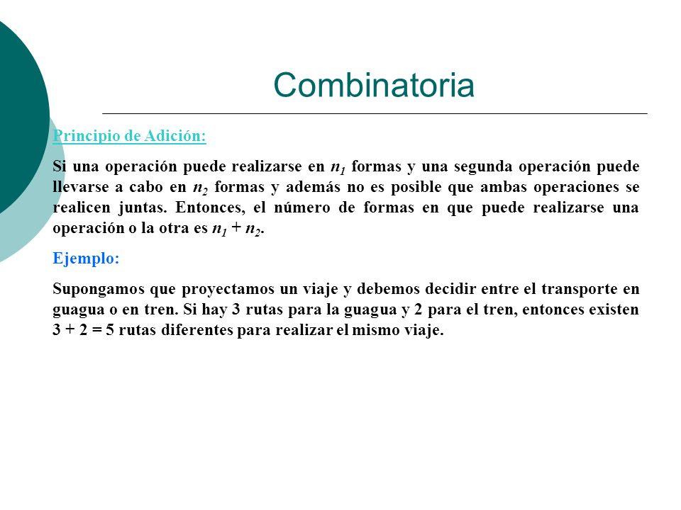 Combinatoria Principio de Adición: