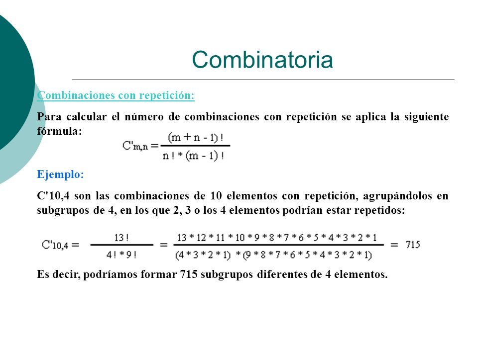 Combinatoria Combinaciones con repetición: