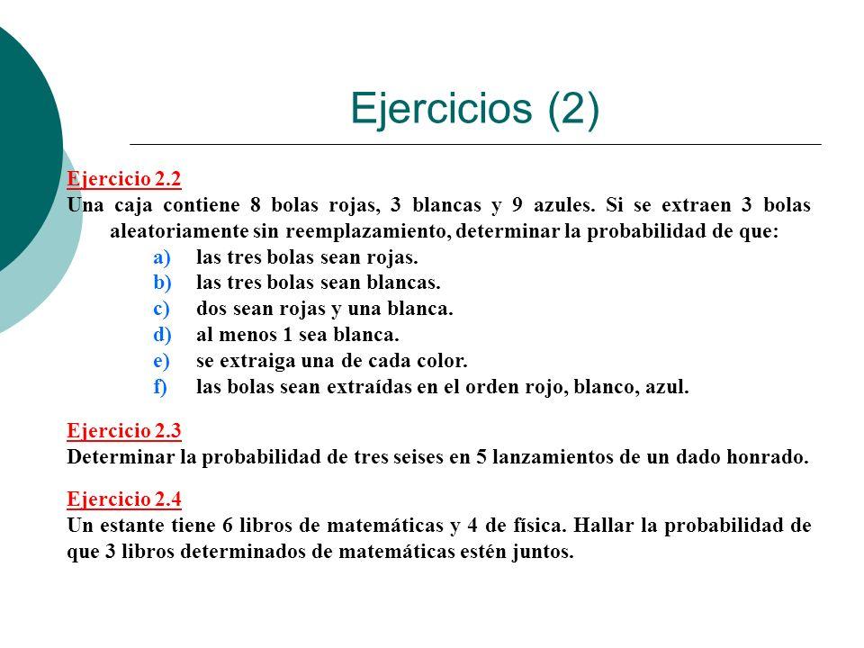 Ejercicios (2) Ejercicio 2.2