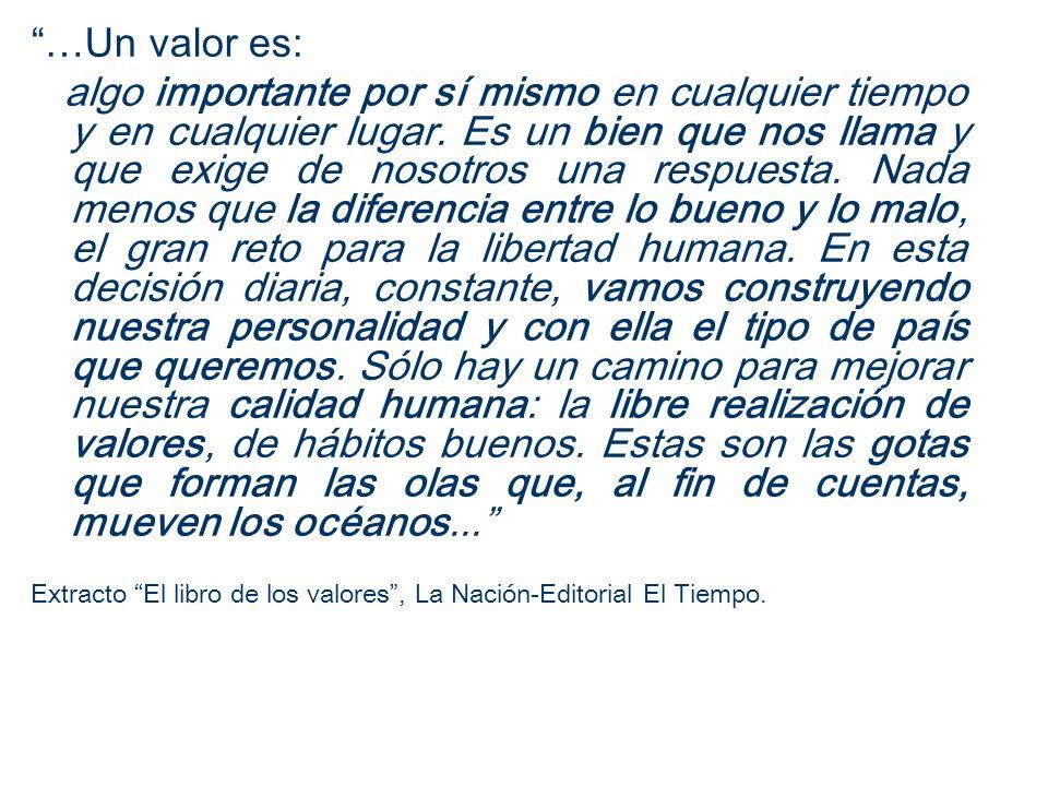 …Un valor es: