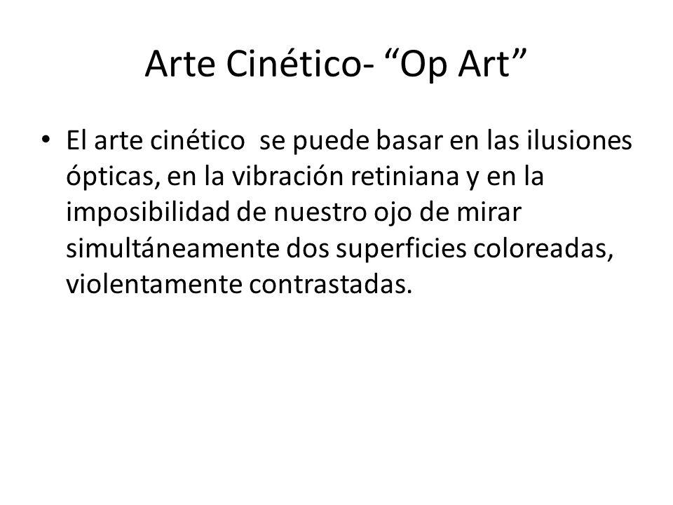 Arte Cinético- Op Art