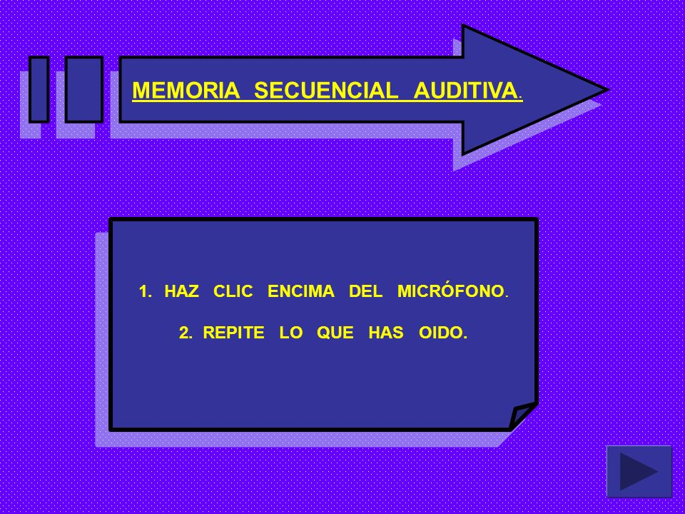 MEMORIA SECUENCIAL AUDITIVA.