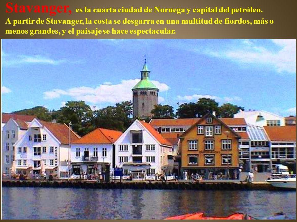 Stavanger, es la cuarta ciudad de Noruega y capital del petróleo.
