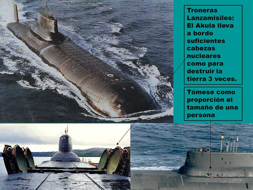 Troneras Lanzamisiles: El Akula lleva a bordo suficientes cabezas nucleares como para destruir la tierra 3 veces.