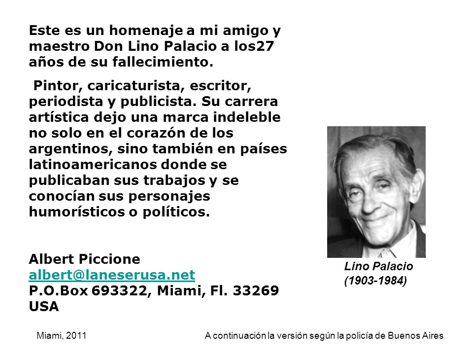Este es un homenaje a mi amigo y maestro Don Lino Palacio a los27 años de su fallecimiento.
