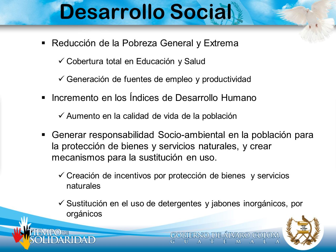 Desarrollo Social Reducción de la Pobreza General y Extrema