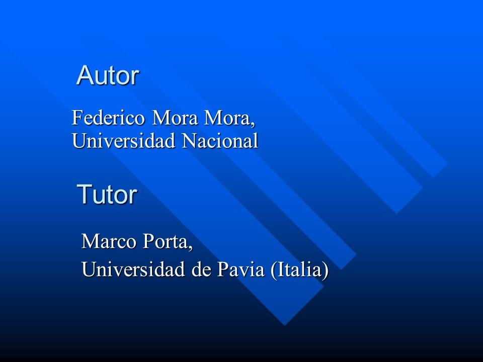 Autor Tutor Federico Mora Mora, Universidad Nacional Marco Porta,
