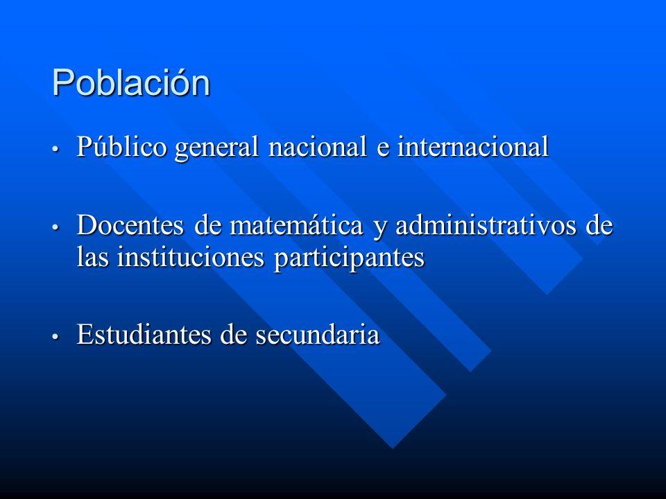 Población Público general nacional e internacional
