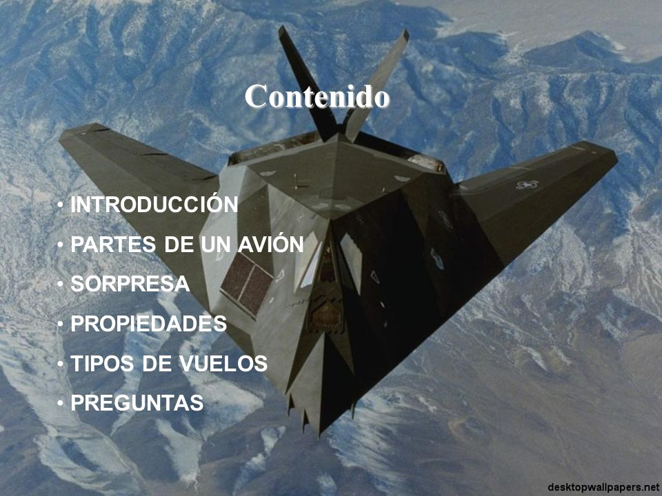 Contenido INTRODUCCIÓN PARTES DE UN AVIÓN SORPRESA PROPIEDADES