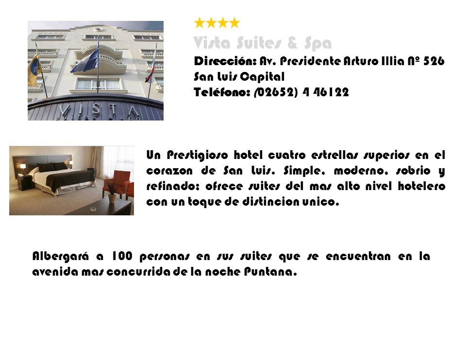 Vista Suites & Spa Dirección: Av. Presidente Arturo Illia Nº 526