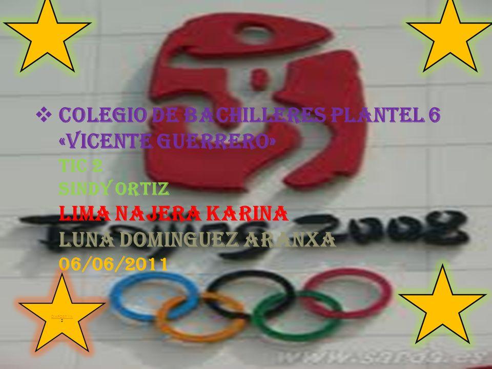 COLEGIO DE BACHILLERES PLANTEL 6 «VICENTE GUERRERO» TIC 2 SINDY ORTIZ LIMA NAJERA KARINA LUNA DOMINGUEZ ARANXA 06/06/2011