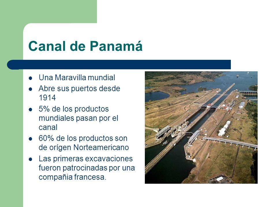 Canal de Panamá Una Maravilla mundial Abre sus puertos desde 1914