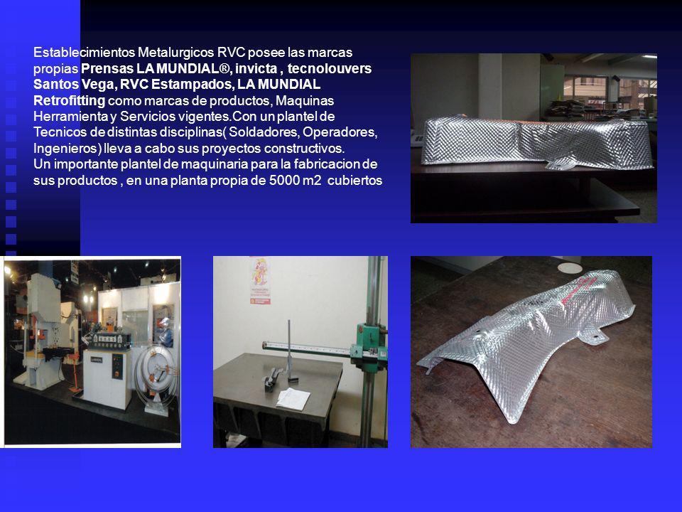 Establecimientos Metalurgicos RVC posee las marcas propias Prensas LA MUNDIAL®, invicta , tecnolouvers