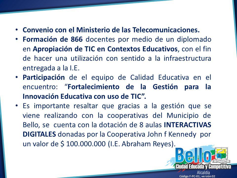 Convenio con el Ministerio de las Telecomunicaciones.