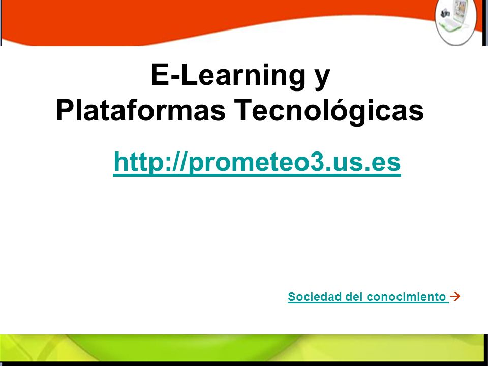 E-Learning y Plataformas Tecnológicas