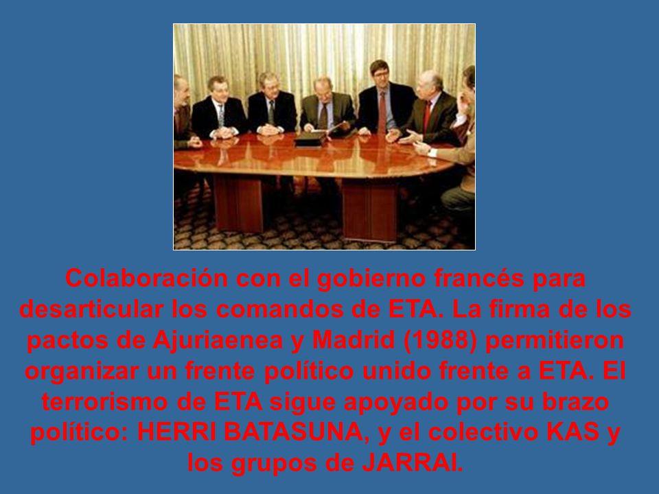 Colaboración con el gobierno francés para desarticular los comandos de ETA.