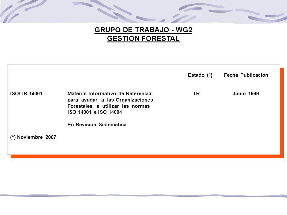 GRUPO DE TRABAJO - WG2 GESTION FORESTAL