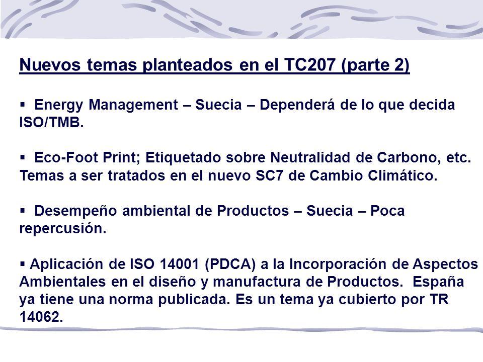 Nuevos temas planteados en el TC207 (parte 2)