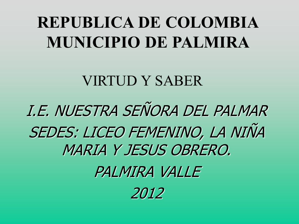 REPUBLICA DE COLOMBIA MUNICIPIO DE PALMIRA