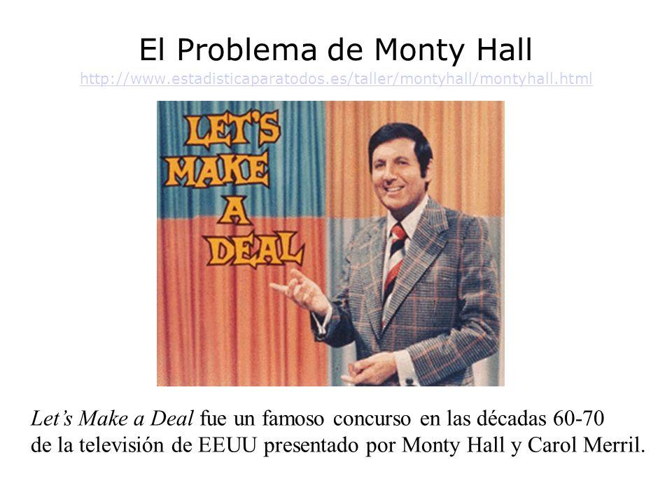 El Problema de Monty Hall http://www. estadisticaparatodos