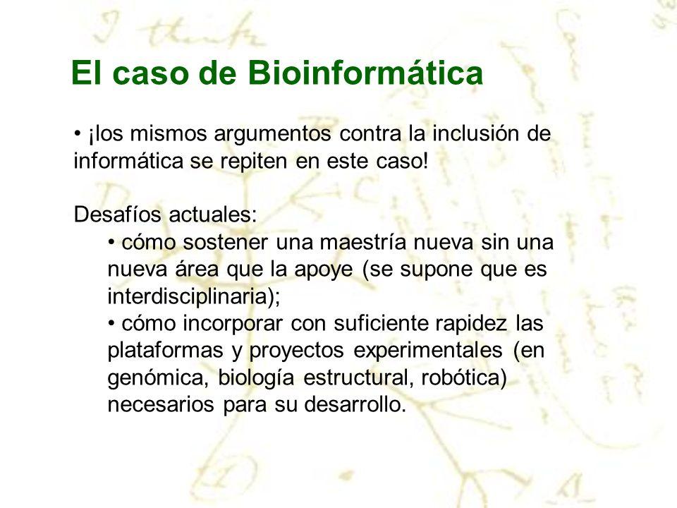 El caso de Bioinformática