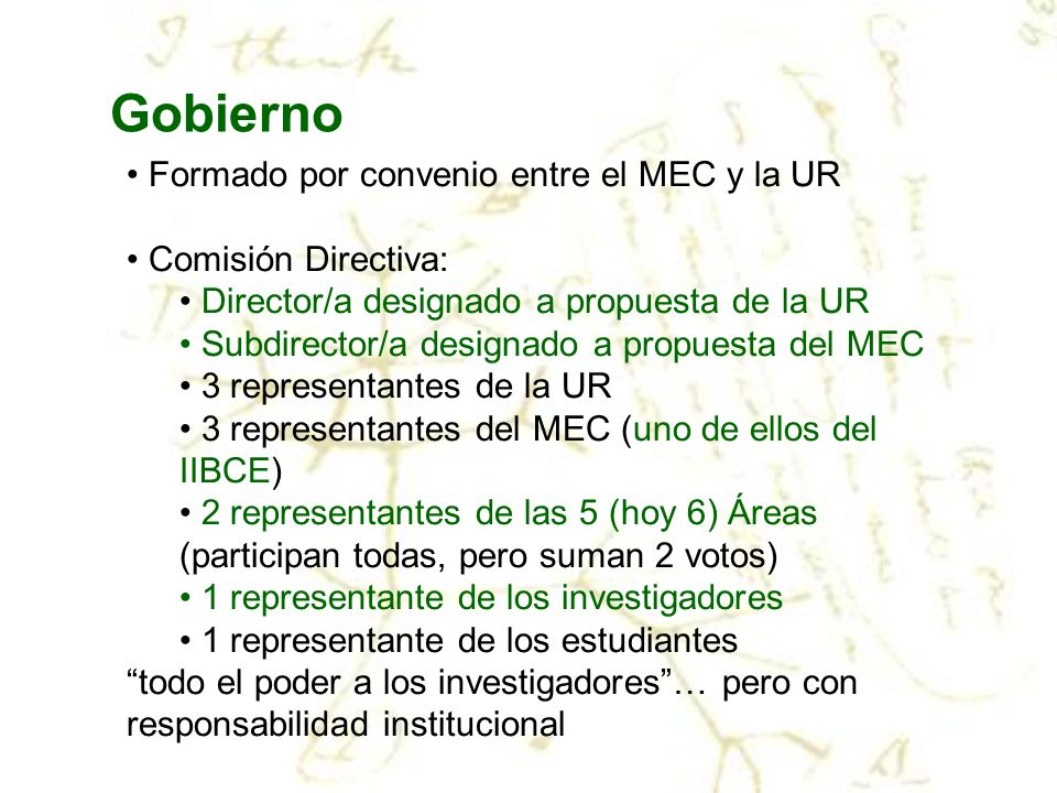 Gobierno Formado por convenio entre el MEC y la UR Comisión Directiva: