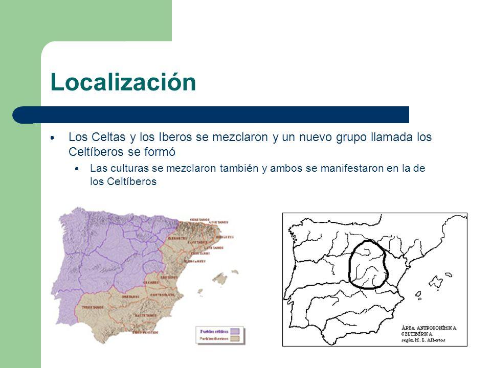 Localización Los Celtas y los Iberos se mezclaron y un nuevo grupo llamada los Celtíberos se formó.