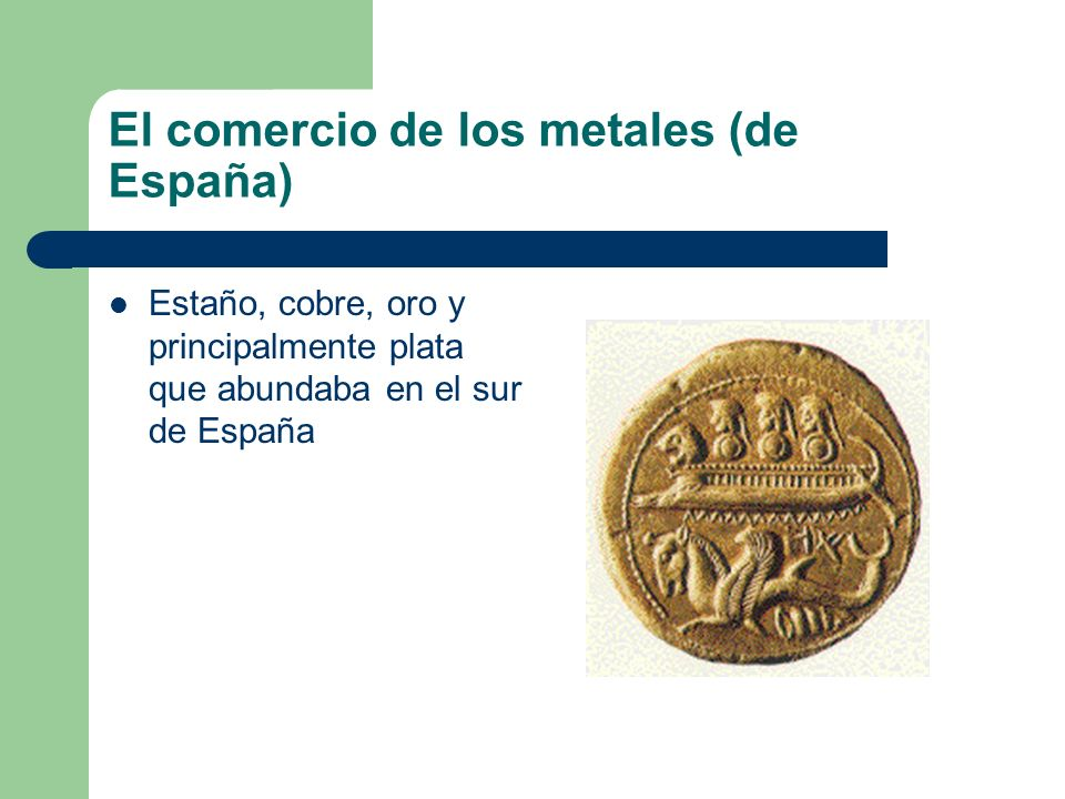 El comercio de los metales (de España)