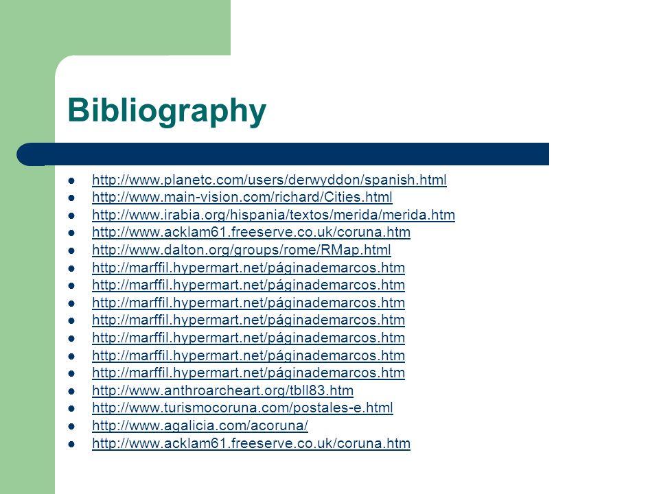 Bibliography http://www.planetc.com/users/derwyddon/spanish.html