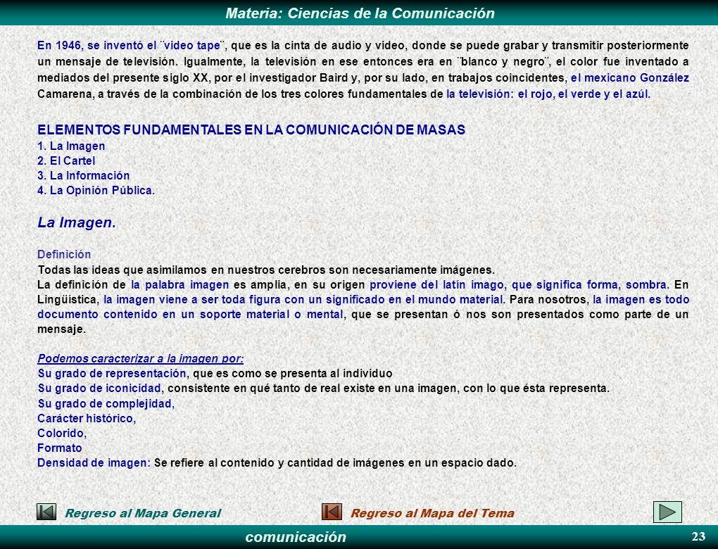 La Imagen. ELEMENTOS FUNDAMENTALES EN LA COMUNICACIÓN DE MASAS 23