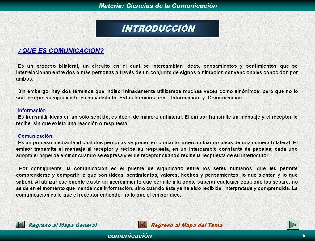 INTRODUCCIÓN ¿QUE ES COMUNICACIÓN 6