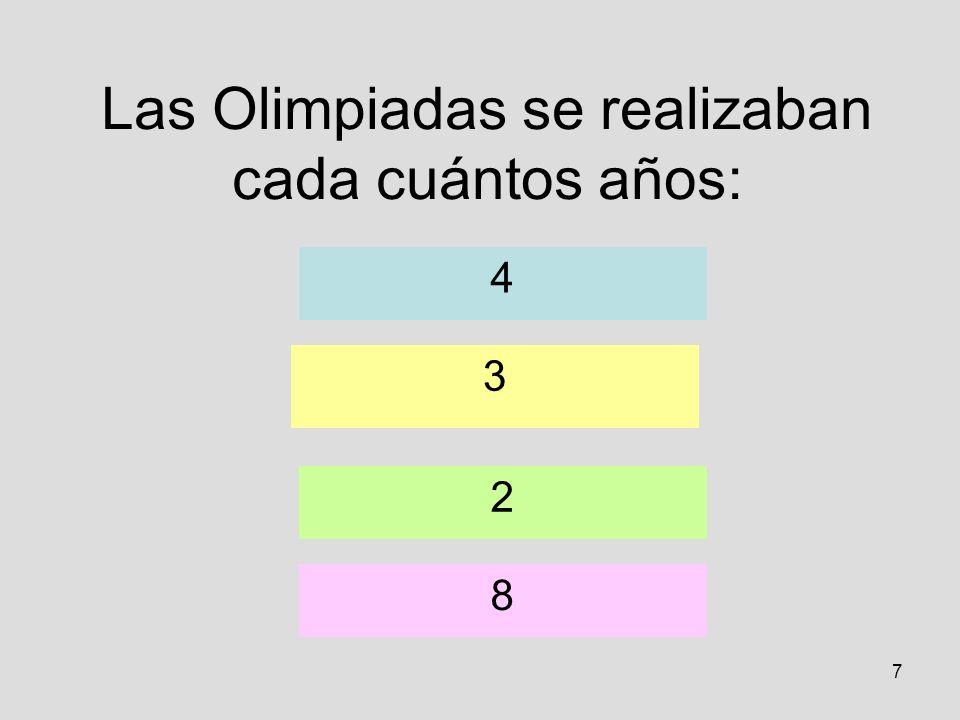 Las Olimpiadas se realizaban cada cuántos años: