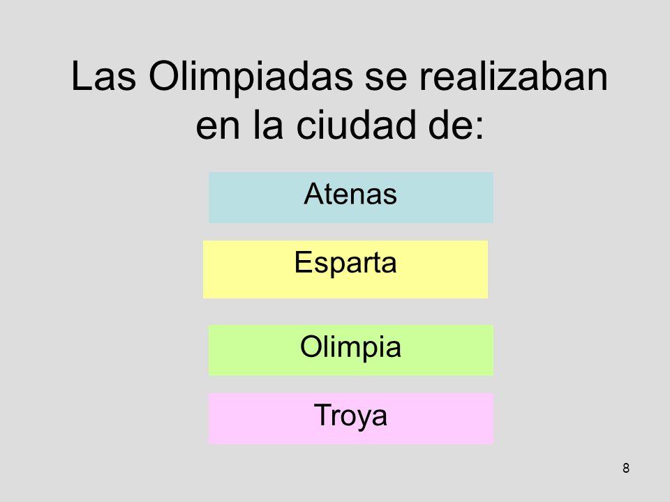 Las Olimpiadas se realizaban en la ciudad de: