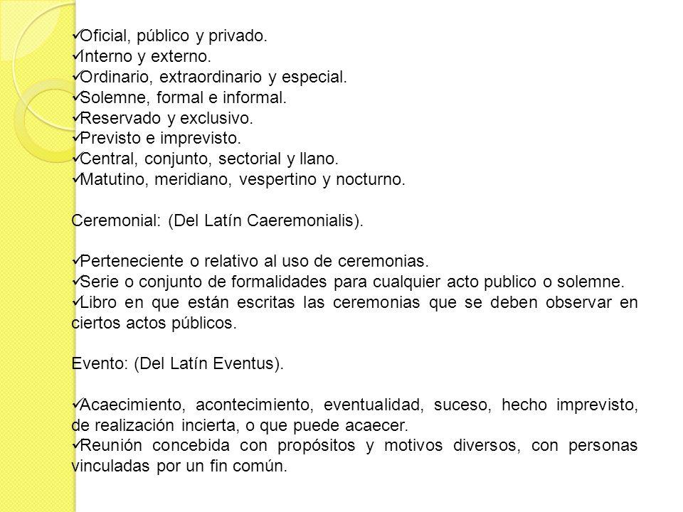 Oficial, público y privado.