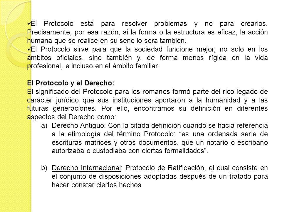 El Protocolo está para resolver problemas y no para crearlos