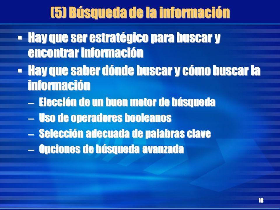(5) Búsqueda de la información