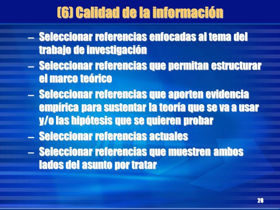 (6) Calidad de la información