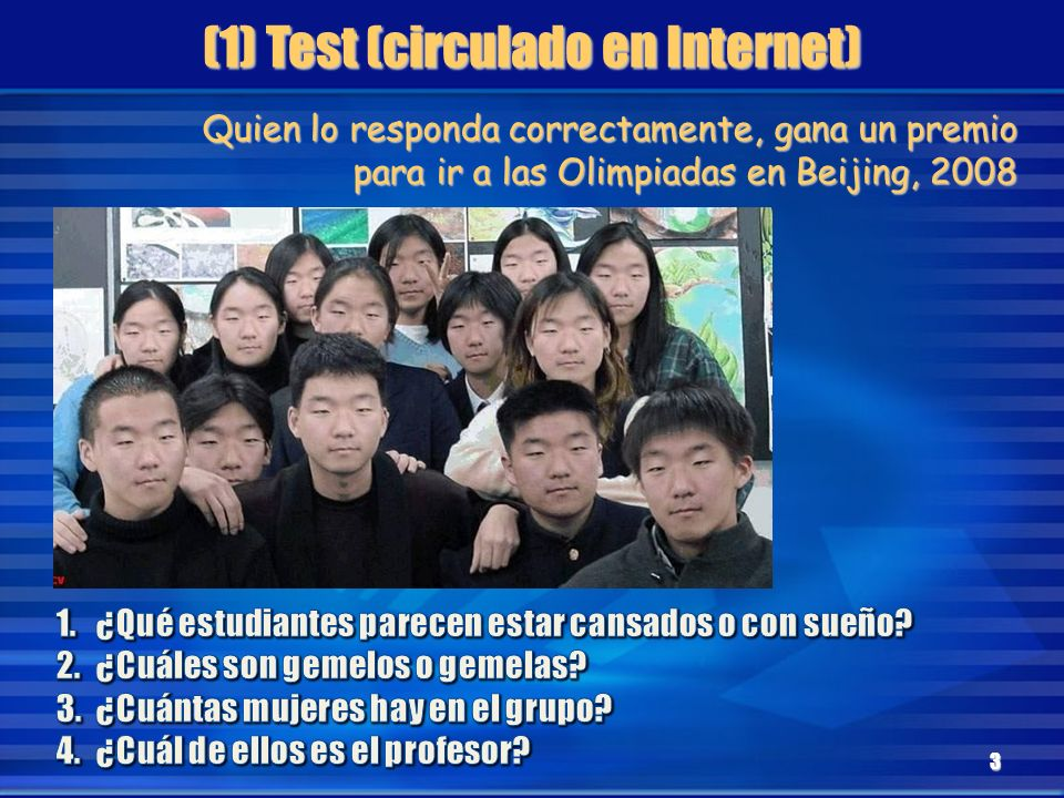 (1) Test (circulado en Internet)