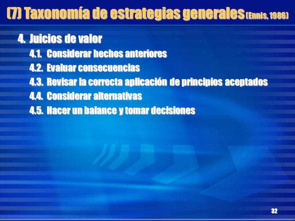 (7) Taxonomía de estrategias generales (Ennis, 1986)