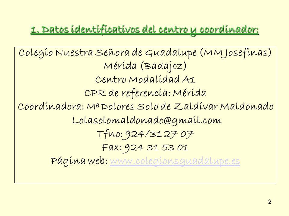 1. Datos identificativos del centro y coordinador: